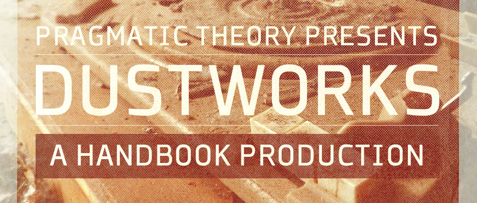 Pragmatic Theory Presents : Handbook - Dustworks