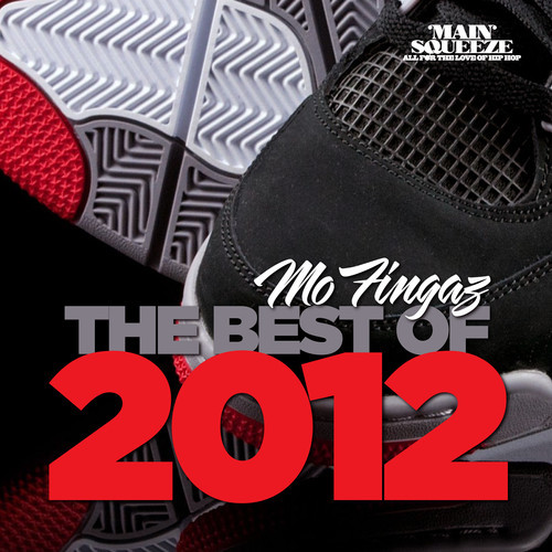 Best of 2012 - Mo Fingaz - Main Squeeze (rhythm22 picture archives)