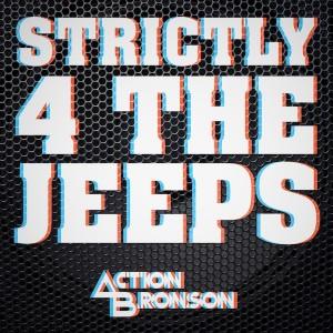 "Action Bronson-""Strictly for The Jeeps"" (rhythm22 picture archives)"