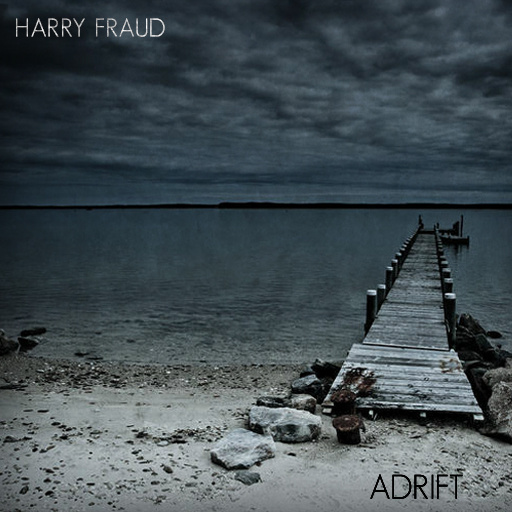Harry Fraud - Adrift (rhythm22 picture archives)