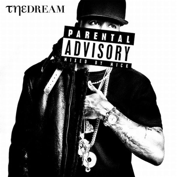The-Dream-Parental-Advisory-Mixed-by-Mick-Boogie (rhythm22 picture archives)