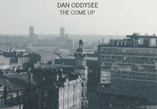 DAN ODDYSEE - THE COME UP (rhythm22 picture archives)