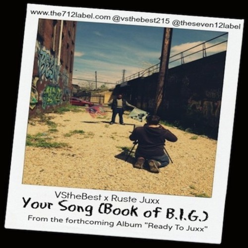 Ruste Juxx X VStheBEST - Your Song(Book Of Big (rhythm22 picture archives)