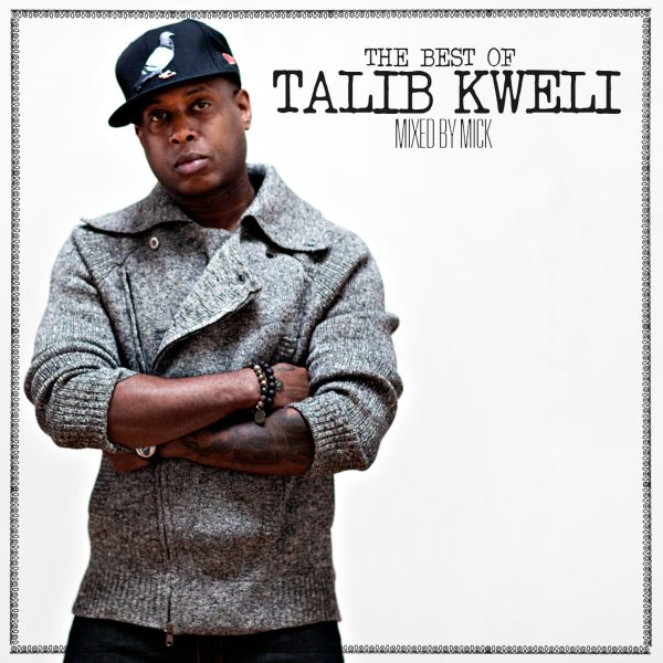 Talib-Kweli-Mick-Boogie-The-Best-of-Talib-Kweli (rhythm22 picture archives)