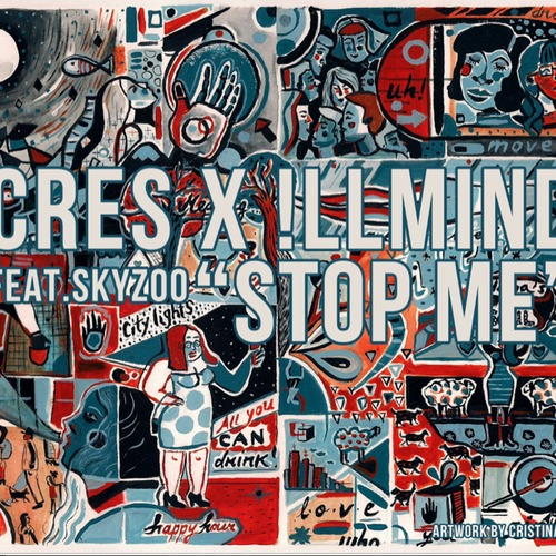 Cres & !llmind - Stop Me feat. Skyzoo (rhythm22 picture archives)