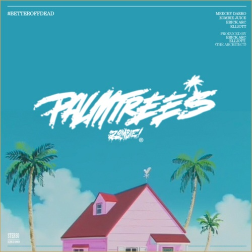 Flatbush ZOMBiES - Palm Trees (rhythm22 picture archives)