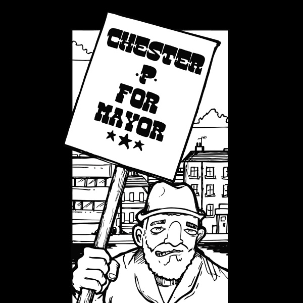 Chester p for mayor T.M.F.C crew (rhythm22 picture archives)