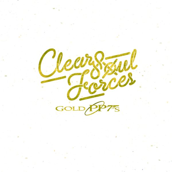 Clear-Soul-Forces-Gold-PP7s-Cover (rhythm22 picture archives)