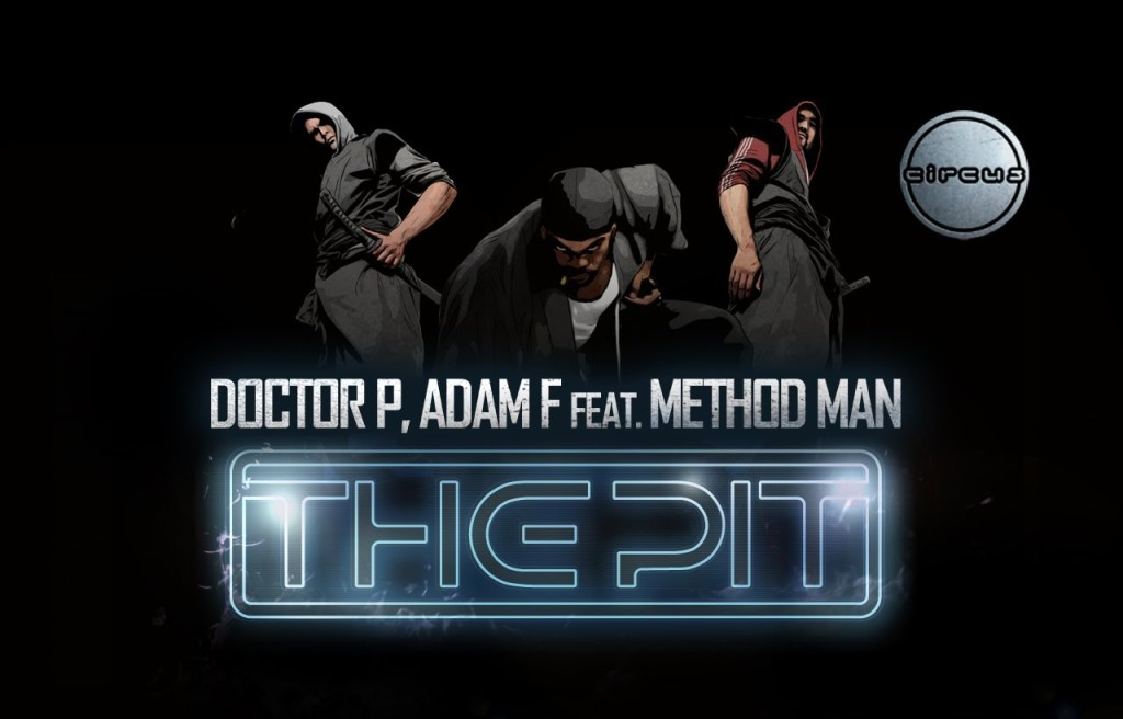 Doctor P & Adam F feat. Method Man – The Pit (rhythm22 picture archives)