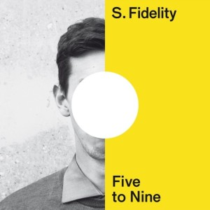 s.fidelity-five-to-nine-cover-(rhythm22 picture archives)